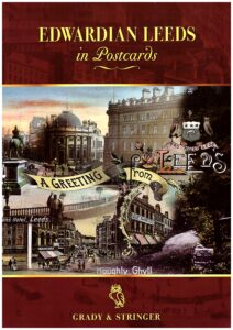 Edwardian Leeds in Postcards