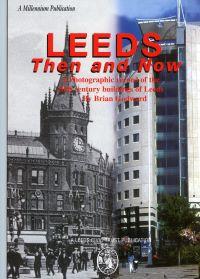 Leeds Then & Now